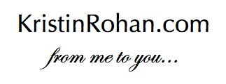 KristinRohan.com-from me to you…